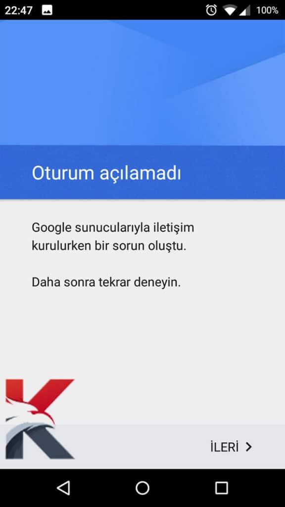 Google Sunucularıyla İletişimde Bir Sorun Oluştu